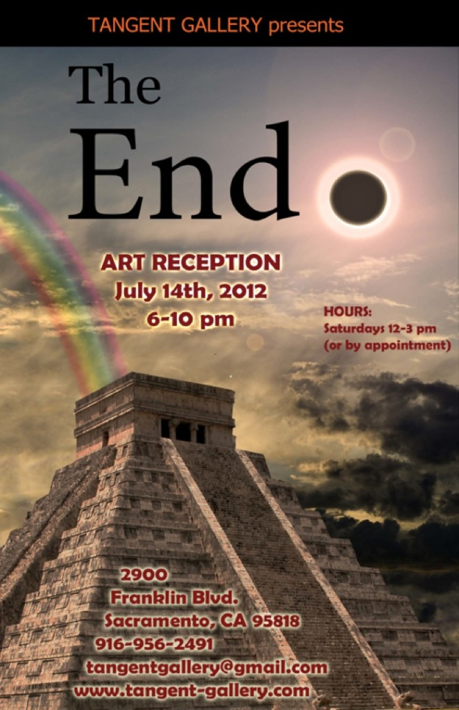 "flyer for ""The End"" at the Tangent Gallery July 14 2012 6-10pm"